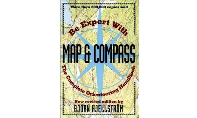 BE EXPERT WITH MAP AND COMPASS BY BJÖRN KJELLSTRÖM