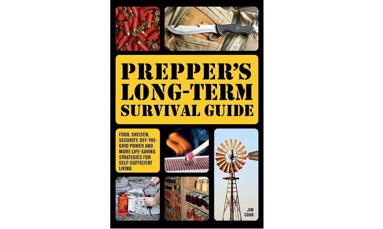 PREPPER'S LONG-TERM SURVIVAL GUIDE BY JIM COBB